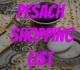 Pesach Master Shopping List – Updated for 2013