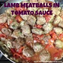 RECIPE – Lamb Meatballs in Tomato Sauce