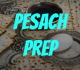 Pesach Preparation